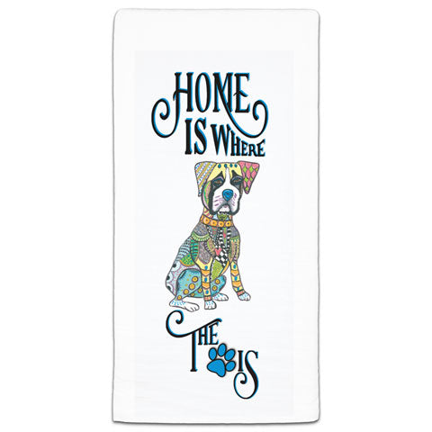 """Boxer Home is Where the Paw Is"" Flour Sack Towel by Mellissa Meeks"