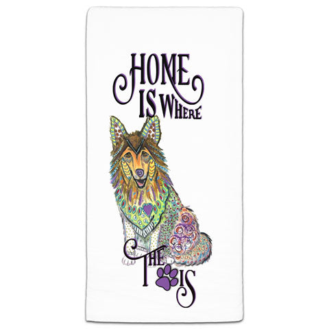 """Collie Home is Where the Paw Is"" Flour Sack Towel by Mellissa Meeks"