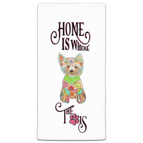 """Yorkshire Terrier Home is Where the Paw Is"" Flour Sack Towel by Mellissa Meeks"
