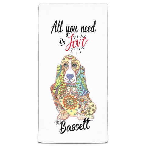 """Basset Hound All You Need is Love"" Flour Sack Towel by Mellissa Meeks"