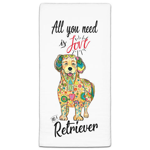 """Golden Retriever All You Need is Love"" Flour Sack Towel by Mellissa Meeks"