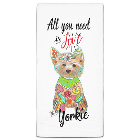 """Yorkshire Terrier All You Need is Love"" Flour Sack Towel by Mellissa Meeks"
