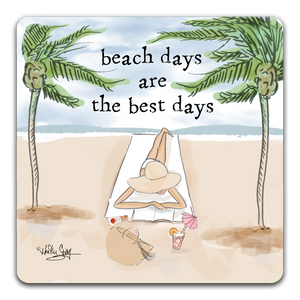 """Beach Days are the Best Days"" Drink Coaster by Heather Stillufsen"