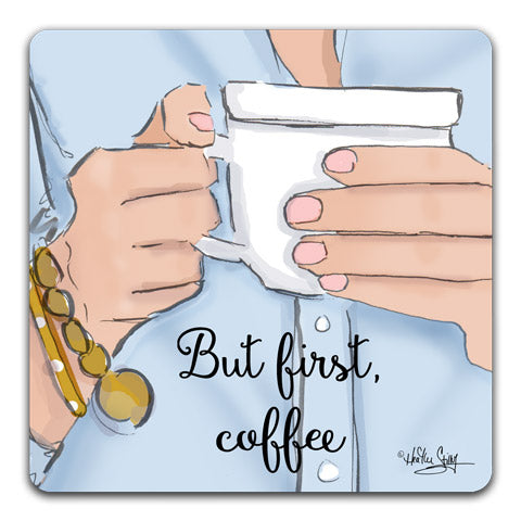"""But First, Coffee"" Drink Coaster by Heather Stillufsen"