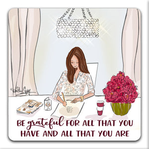RH1-225-Be-Grateful-For-All-That-You-Have-Tabletop-Coaster-by-CJ-Bella-Co-and-Rose-Hill-Designs