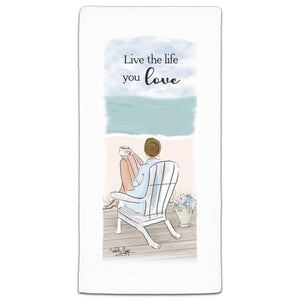 """Live The Life"" Flour Sack Towel by Heather Stillufsen"