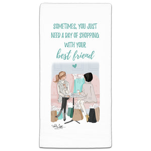 RH3-142 Sometimes You Just Need a Day of Shopping flour sack towel by Heather Stillufsen and CJ Bella Co.
