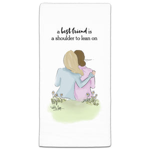 A best friend is a shoulder to lean on flour sack towel by Heather Stillufsen and CJ Bella Co.