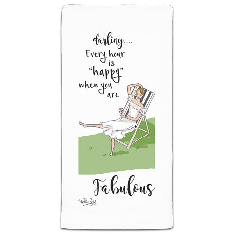 """Darling...Every Hour is Happy"" Flour Sack Towel by Heather Stillufsen"
