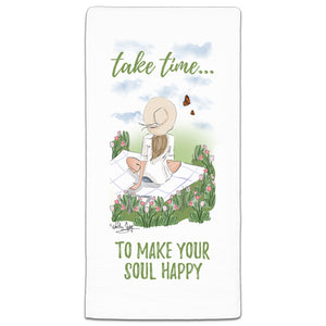 RH3-160 Take time to Make your soul Happy flour sack towel by Heather Stillufsen and CJ Bella Co.