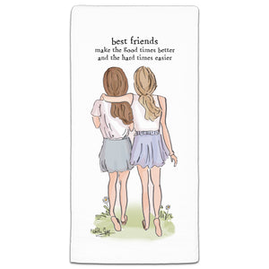 RH3-163 Best Friends Make the good times flour sack towel by Heather Stillufsen and CJ Bella Co.