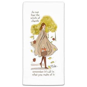 RH3-178 Do Not Feat the Winds of Change flour sack towel by Heather Stillufsen and CJ Bella Co.