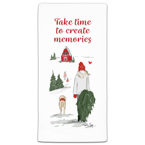 """Take Time to Create Memories"" Flour Sack Towel by Heather Stillufsen"