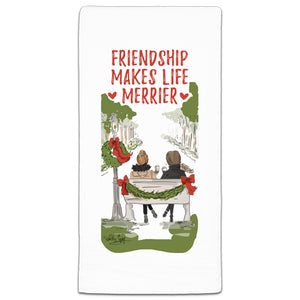 RH3-195 Friendship Makes Life Merrier flour sack towel by Heather Stillufsen and CJ Bella Co.