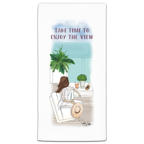 """Take Time To Enjoy"" Flour Sack Towel by Heather Stillufsen"