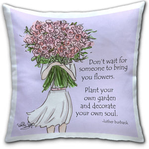 RH4-138-Don't Wait for Someone Plant-Garden-Flowers-Everyday-Pillow-by-Rose-Hill-Design-Studio-CJ-Bella-Co