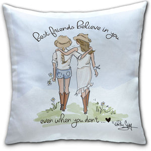 RH4-155-Best Friends Believe in You Everyday-Pillow-Rose-Hill-CJ-Bella-Co