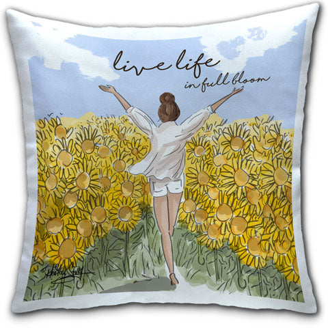 """Live Life in Full Bloom"" Pillow by Heather Stillufsen"