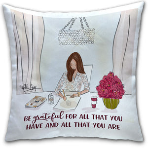RH4-225-Be-Grateful-For-All-That-You-Have--Everyday-Pillow-Rose-Hill-Designs-CJ-Bella-Co