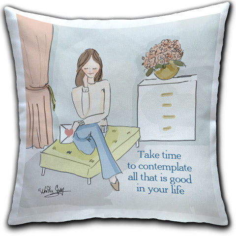 """Take Time To Contemplate"" Pillow by Heather Stillufsen"