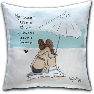 """Because I Have (Two)"" Pillow by Heather Stillufsen"