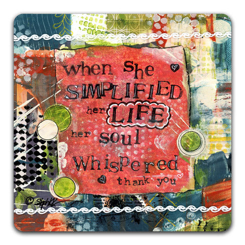 SK1-106-When-She-Simplified-Her-Life-Table-Top-Coaster-by-CJ-Bella-Co