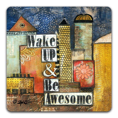 """Wake Up"" Drink Coaster by Stephanie Kornman"