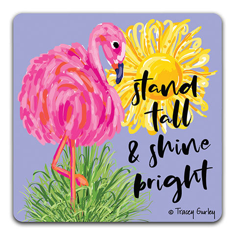 """Flamingo Stand Tall"" Drink Coaster by Tracey Gurley"