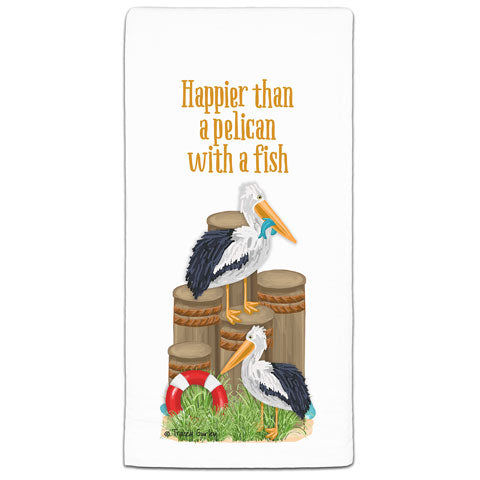 """Happier than a Pelican"" Flour Sack Towel by Tracey Gurley"