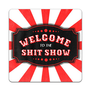 W6-179-Welcome-to-Shit-Show-Vinyl-Decal-by-Wits-n-Giggles-and-CJ-Bella-Co.jpg