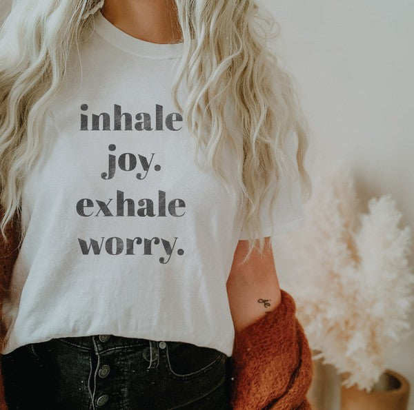 Inhale Joy Tee