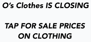O's Clothes IS CLOSING