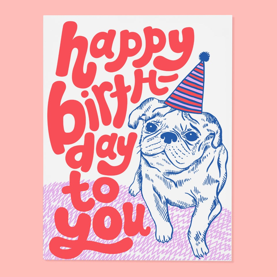 The Good Twin - Happy Birthday To You (Pug) - Card