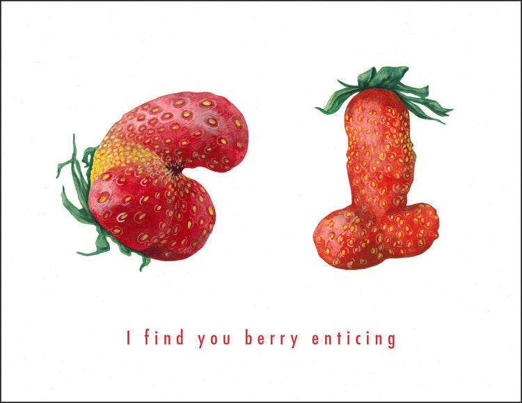 Sexual Fruit - I Find You Berry Enticing - Card