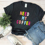 Need My Coffee Graphic Tee in Gray