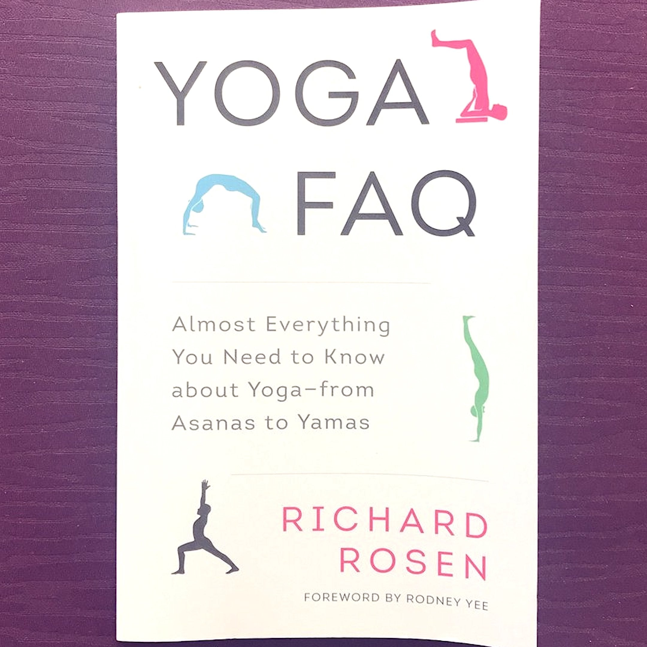 Yoga FAQ:  Almost Everything You Need to Know about Yoga- From Asanas to Yama
