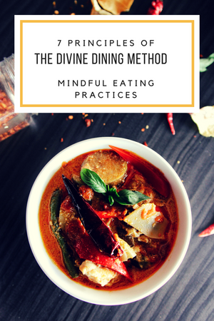7 Principles of The Divine Dining Method