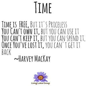 Time is Free....Harvey Mackay quote