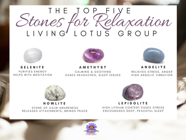 Top 5 Stones for Relaxation