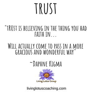 Trust is believing in yourself