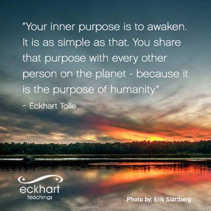 Eckhart Tolle Quote about Inner Purpose
