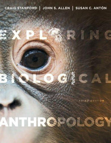 Exploring Biological Anthropology: The Essentials (3rd Edition) - The Center Cap Store