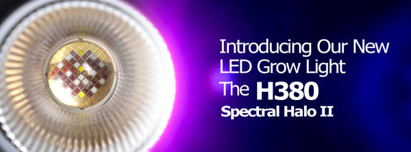 The New KESSIL H380 Spectral Halo II LED Grow Light!