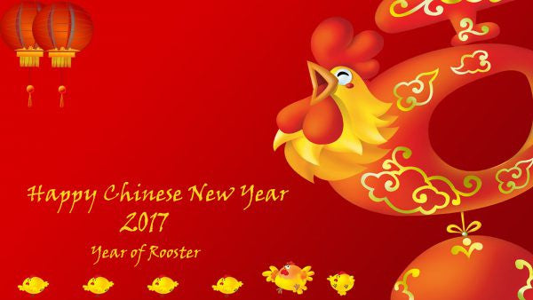 HAPPY CHINESE NEW YEAR 2017 and Closure Announcement