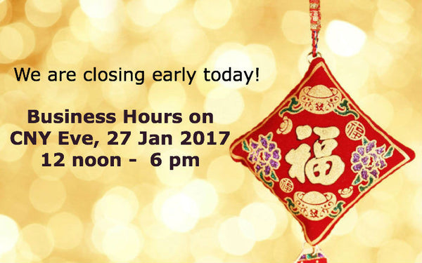 Announcement: Closing Early on CNY Eve