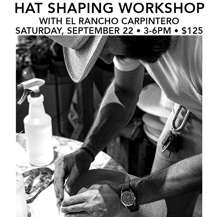 Hat Shaping Workshop! Sign Up Today!