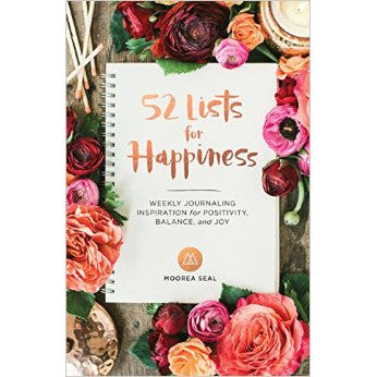 Book - 52 Lists For Happiness by Moorea Seal