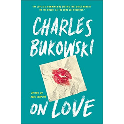 Book - On Love By Charles Bukowski