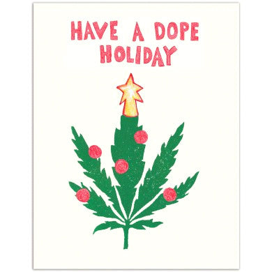 Card - Have A Dope Holiday