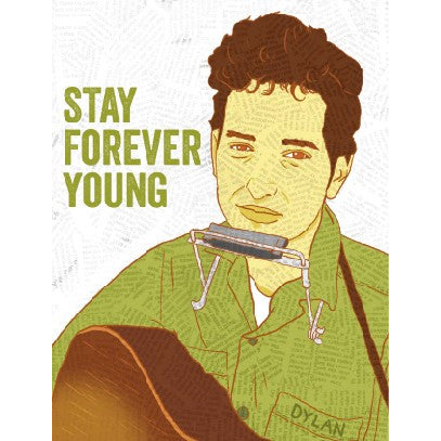 Card - Bob Dylan, Stay Forever Young